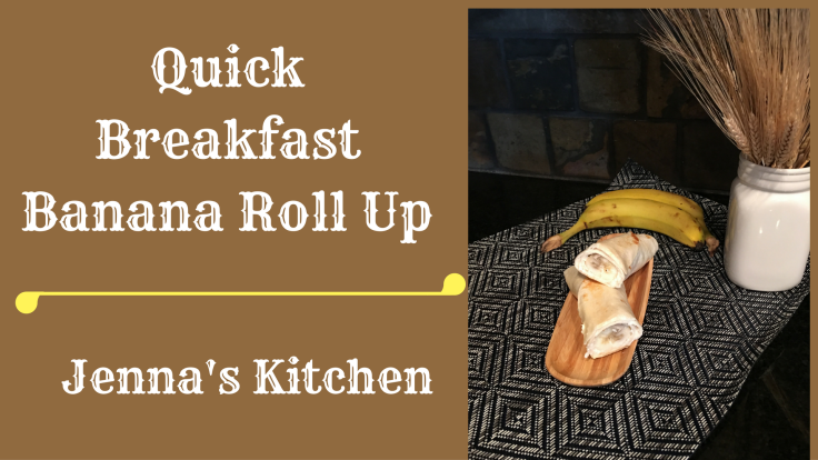 quick-breakfast-banana-roll-up